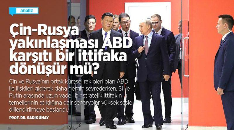 Çin & Rusya Yakınlaşması